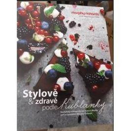 Kuchařka MORPHY RICHARDS Stylově a zdravě podle Kublanky (449030) Příslušenství pro malé spotřebiče